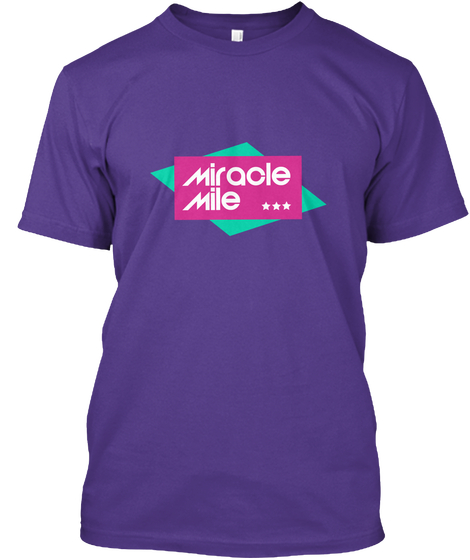 Miracle Mile Shirt